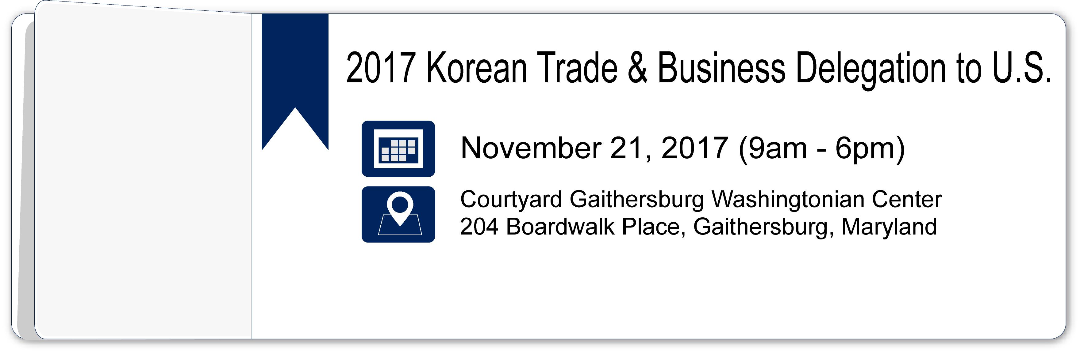 2017 Korean Trade & Business Delegation to U.S.
